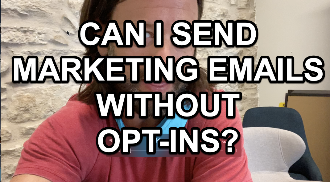 Can I send marketing emails without opt-ins?